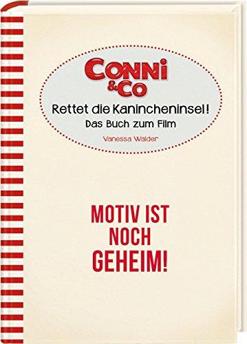 Conni & Co 2 - Das Buch zum Film (mit Filmfotos): mit den besten Filmfotos