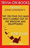 Best Trivion Books In Audios - Trivia: The 100 Year Old Man: A Novel Review