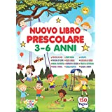 Nuovo Libro Prescolare 3-6 Anni: 150 Pagine; Traccia Linee, Forme, Alfabeto, Numeri, Prime Parole in Italiano e Inglese, Comp