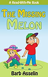 The Missing Melon (A Read-With-Me Book) (English Edition)