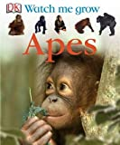 Apes (Watch Me Grow)