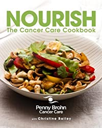 Nourish: The Cancer Care Cookbook by Penny Brohn Cancer Care (2013-04-02)