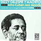 Afro-Cuban Jazz Moods by Dizzy Gillespie (2013-05-03)