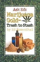 Ask Ed: Marijuana Gold: Trash to Stash by Ed Rosenthal (2002-12-12)