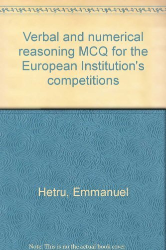 Verbal and numerical reasoning MCQ for the European Institution's competitions par Emmanuel Hetru