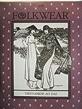 Folkwear #139 Vietnamese Ao Dai Pants Tunic Asian Sewing Costume Pattern by FolkWear