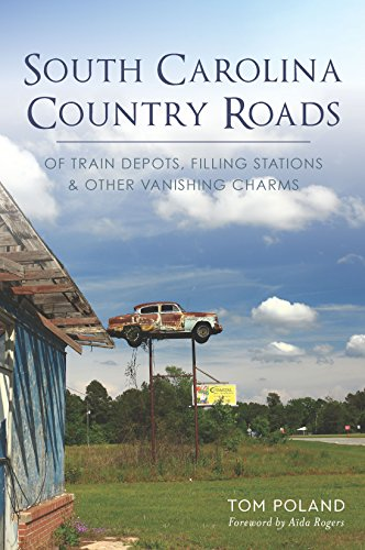 South Carolina Country Roads: Of Train Depots, Filling Stations & Other Vanishing Charms (English Edition) Sc-station