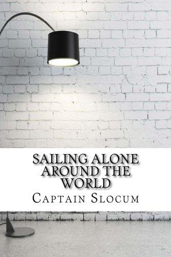 Sailing Alone Around the World por Captain Joshua Slocum