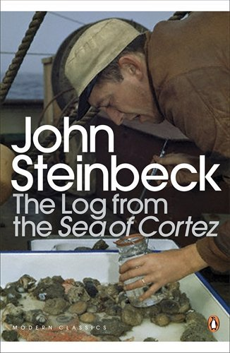 The Log from the Sea of Cortez (Penguin Modern Classics) by Steinbeck, John (January 18, 2001) Paperback