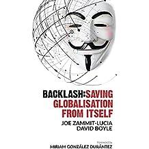 Backlash: Saving globalisation from itself (English Edition)