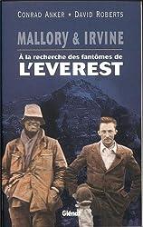 Mallory & Irvine - A la recherche des fantômes de l'Everest