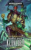 Warhammer 40.000 - Klonlord: Fabius Bile Trilogie 02