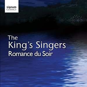 Romance du Soir / the King's Singers
