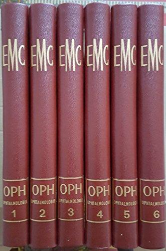 Encyclopédie Médico-Chirurgicale Ophtalmologie En 6 Volumes Editions Techniques Présidé Par Louis Moreau