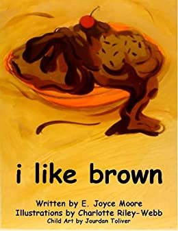 I Like Brown (English Edition) di [Moore, E. Joyce]