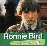 Tendres Années 60 : Ronnie Bird