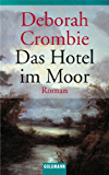 Das Hotel im Moor: Band 1 - Roman (Die Kincaid-James-Romane) (German Edition)