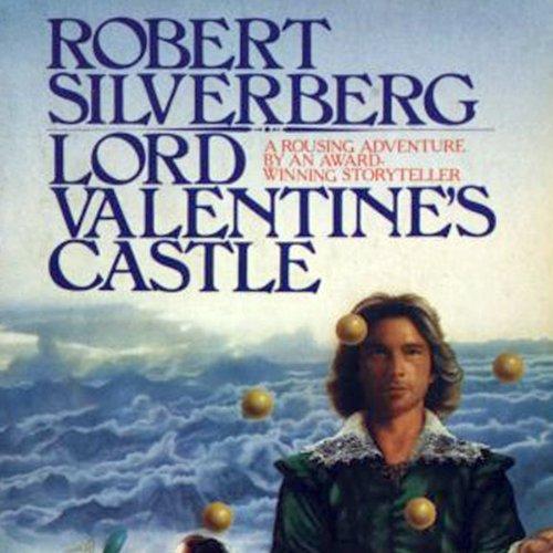 Lord Valentine's Castle  Audiolibri
