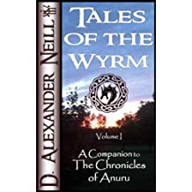 Tales of the Wyrm, Volume 1