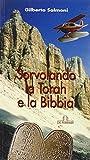 Sorvolando la Torah e la Bibbia