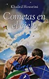 1. Cometas en el cielo - Khaled Hosseini :arrow: 2003