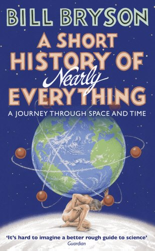 Buchseite und Rezensionen zu 'A Short History of Nearly Everything (Bryson, Band 5)' von Bill Bryson