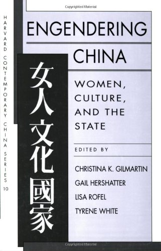 Engendering China: Women, Culture, and the State (Harvard Contemporary China Series)