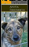 Bellas Vermächtnis: Tiergeschichten