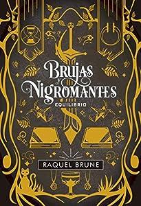 Brujas y nigromantes. Equilibrio: Brujas
