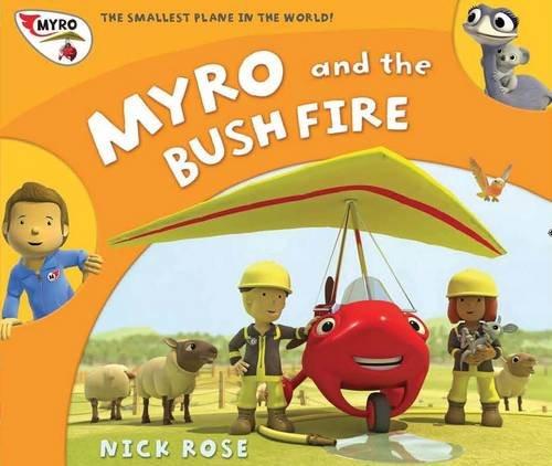 Preisvergleich Produktbild Myro and the Bush Fire: Myro, the Smallest Plane in the World (Myro Goes to Australia)
