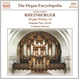 Joseph Gabriel Rheinberger: Orgelwerke Vol. 6