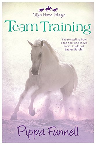 Team Training: Book 2 (The Tilly's Pony Tails series) (English Edition)
