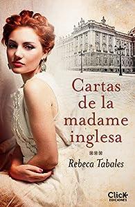 Cartas de la madame inglesa par Rebeca Tabales
