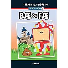 Lydret (trin 1): Bæ og Fæ (Danish Edition)