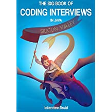 The Big Book of Coding Interviews in Java, 3rd Edition: answers to the best programming interview questions on data structures and algorithms