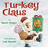 Turkey Claus: 2 (Turkey Trouble)
