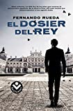 El dosier del rey (Best seller / Thriller)