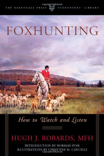 Price comparison product image Foxhunting: How to Watch and Listen (Foxhunters Library)