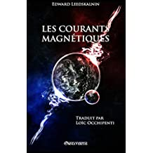 Les courants magnétiques (French Edition)