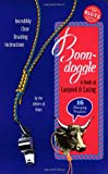 Boon Doggle: A Book of Lanyard & Lacing/Pack of Colored Plastic Laces: A Book of Lanyard and Lacing (Klutz)