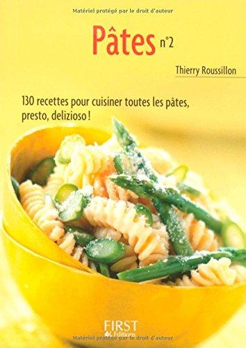 Pâtes : Tome 2 par Thierry Roussillon