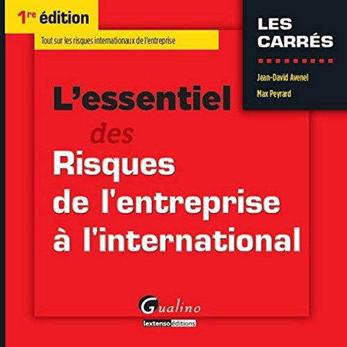 L'essentiel des Risques de l'entreprise à l'international par Jean-David Avenel, Max Peyrard