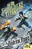 On the Shoulders of Titans (Arcane Ascension, Band 2)