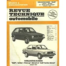"Revue technique automobile volkswagen ""golf"", ""jetta"" diesel, ""pick-up"" diesel et ""golf turbo diesel"" jusqu'a 1984."