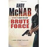 Brute Force: (Nick Stone Book 11)