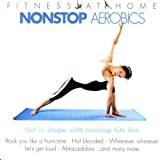 Fitness At Home: Nonstop Aerob