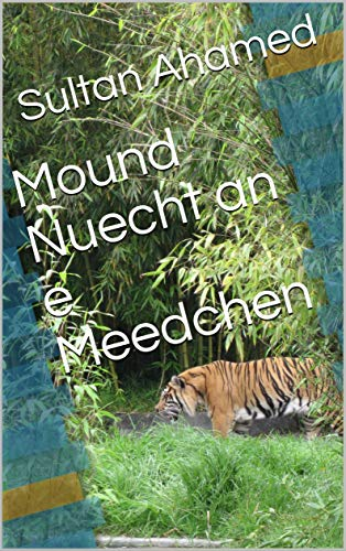 Mound Nuecht an e Meedchen (Luxembourgish Edition)