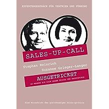 Ausgetrickst: Sales-up-Call mit Suzanne Grieger-Langer und Stephan Heinrich
