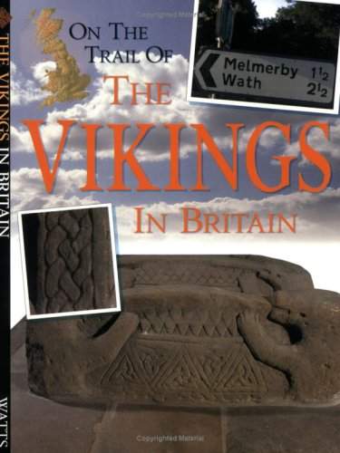 On the trail of the Vikings in Britain.
