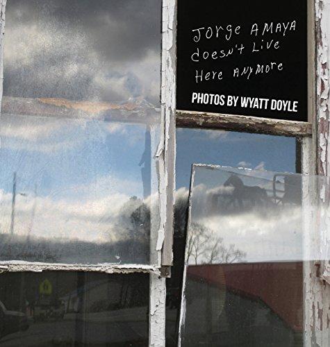 Jorge Amaya Doesn't Live Here Anymore